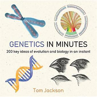 Genetics in Minutes by Tom Jackson - 9781784296063 Book