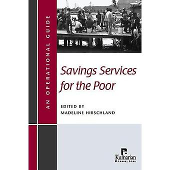 Savings Services for the Poor by Madeline Hirschland - 9781565492097