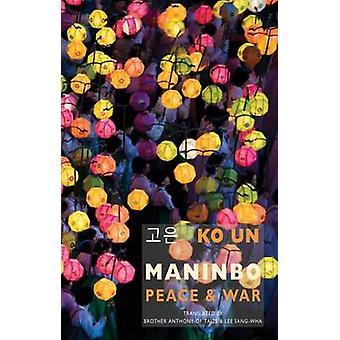 Maninbo - Peace and War by Ko Un - Lee Sang-Wha - 9781780372426 Book