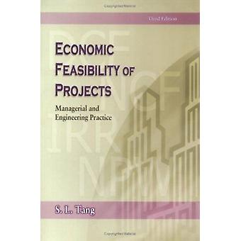 Economic Feasibility of Projects - Managerial and Engineering Practice