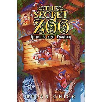 The Secret Zoo: Riddles and Danger (Secret Zoo