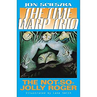 Not-So-Jolly Roger, the Twt R/I (Time Warp Trio (Puffin Paperback))