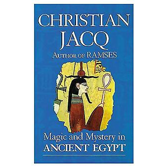 Magic and Mystery in Ancient Egypt
