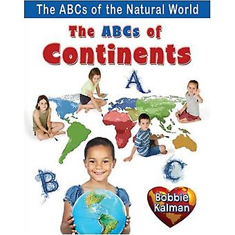 ABCs of Continents (ABCs of the Natural World)