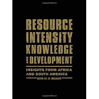 Resource Intensity, Knowledge and Development: Insights from Africa and South America