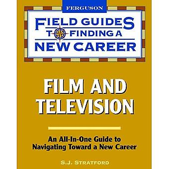 Film and Television (Field Guides to Finding a New Career)