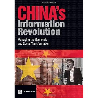 China's Information Revolution: Managing the Economic and Social Transformation