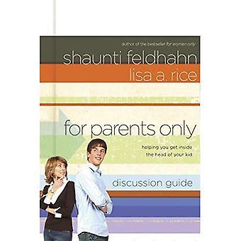 Voor ouders enige discussie Guide: Helpen u krijgen in het hoofd van uw kind