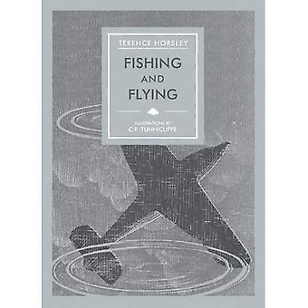 Fishing and Flying (In Arcadia)