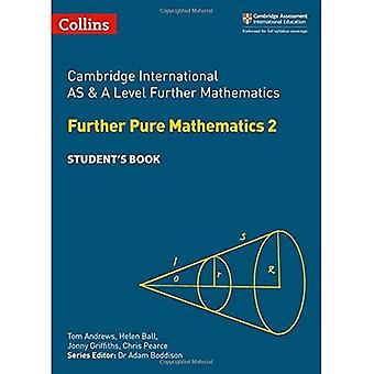 Collins Cambridge AS & en nivå - Cambridge International AS & en nivå ytterligare matematik ytterligare ren matematik 2 Student's Book (Collins Cambridge AS & en nivå)