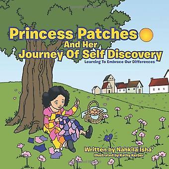 Prinzessin-Patches und ihre Reise der Selbstentdeckung: Lernen, unsere Unterschiede zu umarmen