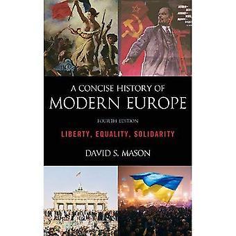 Nyky-Euroopassa lyhyt historia täytäntöönpanosäännöksillä: vapaus, tasavertaisuus, solidaarisuus