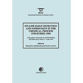 OnLine vian havaitsemista ja valvonnan kemian prosessiteollisuudessa 1998 / Dhurjati & s. S.