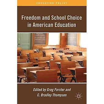 Vrijheid en keuze van de School in het Amerikaanse onderwijs door Forster & Greg
