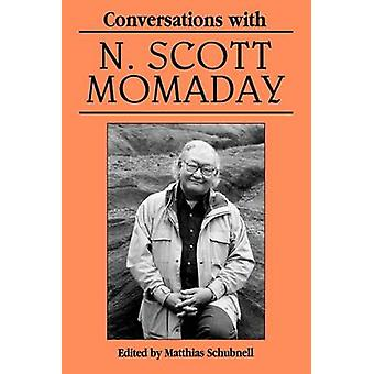 Conversations with N. Scott Momaday by Schubnell & Matthias