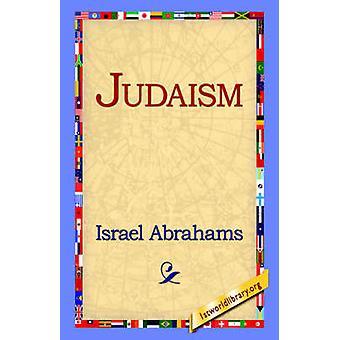 Judaism by Abrahams & Israel
