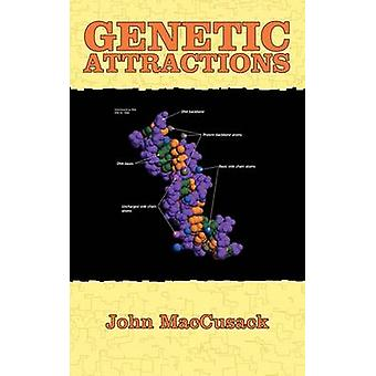 Genetic Attractions by Maccusack & John