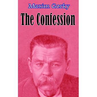 Confession by Gorky & Maxim
