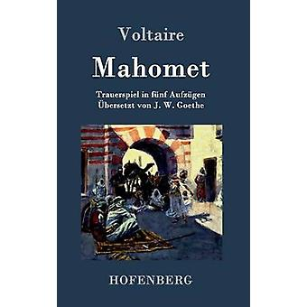 Mahomet by Voltaire