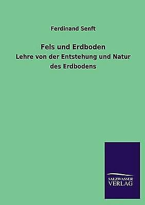 Fels Und Erdboden by Senft & Ferdinand