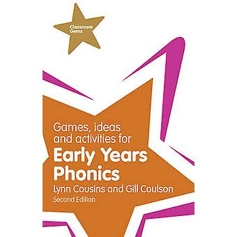 Games - Ideas and Activities for Early Years Phonics (2nd New edition
