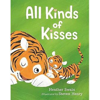All Kinds of Kisses by Heather Swain - 9781250113757 Book