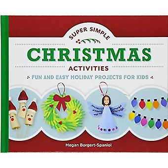 Super Simple Christmas Activities - Fun and Easy Holiday Projects for