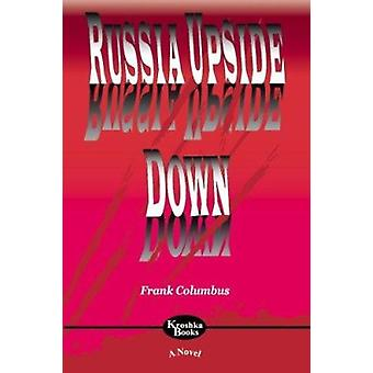 Russia Upside Down by Frank Columbus - 9781560726722 Book
