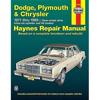 Dodge Plymouth Chrysler RWD (1971-1989) Automotive Repair Manual by R