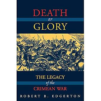 Death or Glory: Legacy of the Crimean War