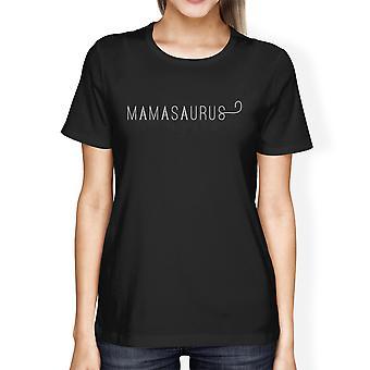 Mamasaurus Womens nero manica corta camicia regalo idee mamma di ragazzi