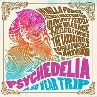 Psychedelia: A 50 Year Trip by Various Artists