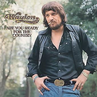 Waylon Jennings - Are You Ready for the Country [CD] USA import