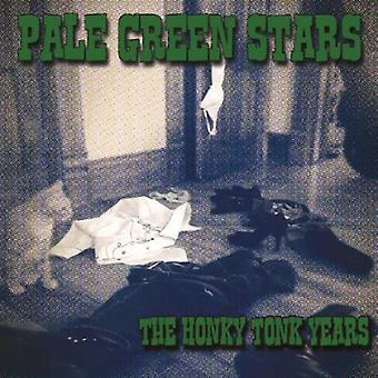Bleg grøn stjerner - Honky Tonk år [CD] USA importerer