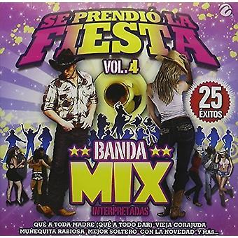 Forskellige kunstner - SE Prendio La Fiesta 4 Banda Mix [CD] USA importerer