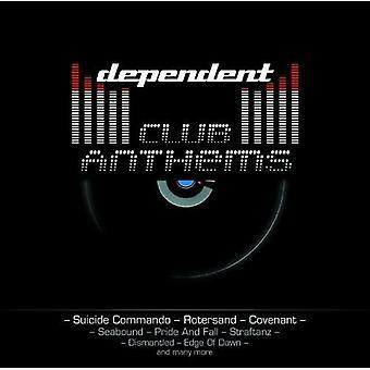 Afhængige klub hymner - afhængige klub hymner [CD] USA importerer