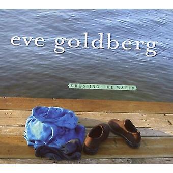 Eve Goldberg - krydser vand [CD] USA Importer