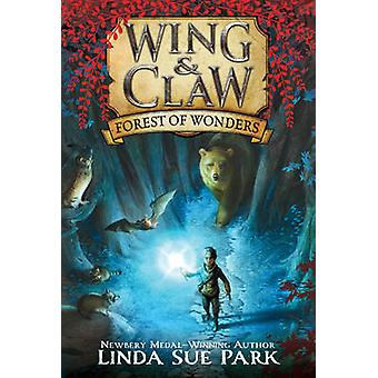 Wing & Claw #1 - Forest of Wonders by Linda Sue Park - Jim Madsen - 97