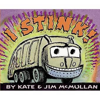 I Stink! by Kate McMullan - Jim McMullan - 9780064438360 Book