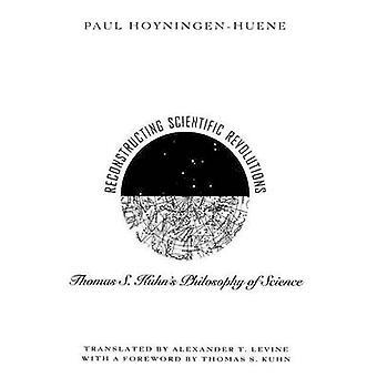 La reconstrucción de las revoluciones científicas - filosofía de Thomas S.Kuhn de la