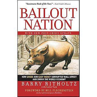 Rescate de la nación - cómo la avaricia y el dinero fácil corrompido Wall Street y Sh