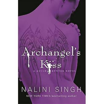 Archangel's Kiss by Nalini Singh - 9780575095748 Book