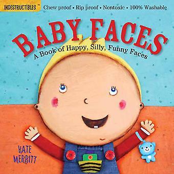 Indestructibles - Baby ansikten av Kate Merritt - Amy Pixton - 9780761168