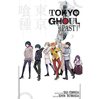 Tokyo Ghoul - Past by Shin Towada - Sui Ishida - 9781421591773 Book