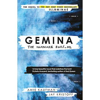 Gemina - Illuminae filer - bok 2 av Jay Kristoff - Amie Kaufman-