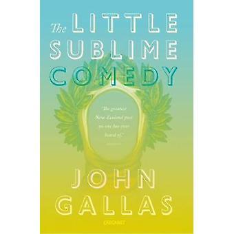 La petite comédie Sublime par John Gallas - livre 9781784104740