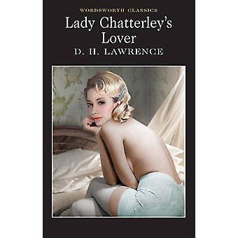 Lady Chatterley's Lover (New edition) by D. H. Lawrence - David Ellis