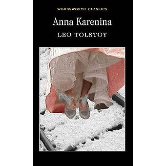 Anna Karenina (New edition) by Leo Tolstoy - Aylmer Maude - Louise Ma
