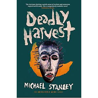 Deadly Harvest by Michael Stanley - 9781910633441 Book
