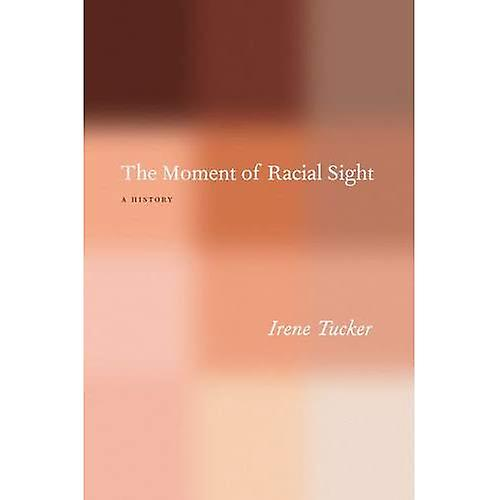 The MoHommest of Racial Sight